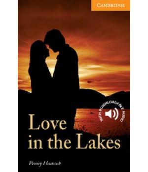Книга для читання Cambridge English Readers Level 4 Love in the Lakes Reader + Audio CD
