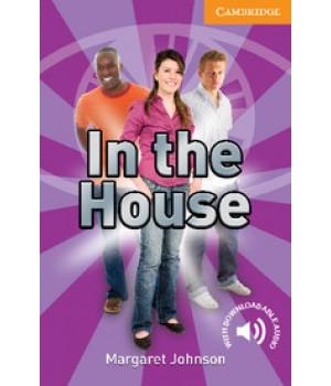 Книга для читання Cambridge English Readers Level 4 In the House Reader + Audio CD
