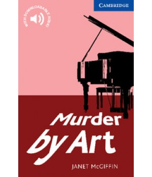 Книга для чтения Cambridge English Readers Level 5 Murder by Art: Reader + Audio CD