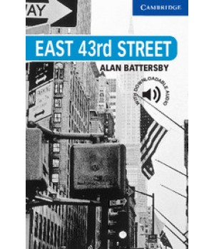 Книга для читання Cambridge English Reader Level 5 East 43rd Street + Downloadable Audio (US)