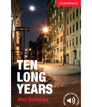 Книга для читання Cambridge English Reader Level Starter Ten Long Years + Downloadable Audio (US)