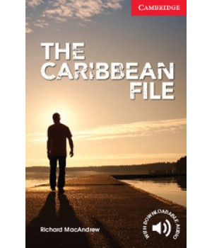 Книга для читання Cambridge English Reader Level 1 The Caribbean File + Downloadable Audio