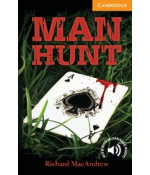 Книга для читання Cambridge English Reader Level 4 Man Hunt + Downloadable Audio