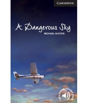 Книга для читання Cambridge English Reader Level 6 A Dangerous Sky + Downloadable Audio