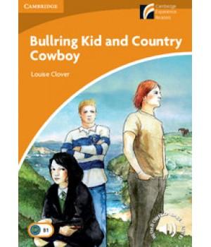 Книга для читання Cambridge Discovery Readers Level 4 Bullring Kid and Country Cowboy Book with CD-ROM and Audio CD Pack
