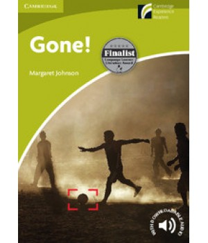 Книга для читання Cambridge Experience Readers Level Starter Gone! + Downloadable Audio