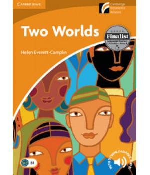 Книга для читання Cambridge Experience Readers Level 4 Two Worlds + Downloadable Audio
