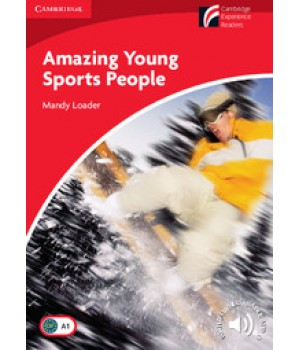 Книга для читання Cambridge Experience Readers Level 1 Amazing Young Sports People + Downloadable Audio