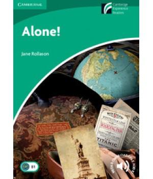 Книга для читання Cambridge Experience Readers Level 3 Alone! + Downloadable Audio