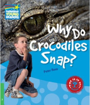 Книга для читання Cambridge Young Readers Level 3 Why Do Crocodiles Snap?
