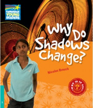 Книга для читання Cambridge Young Readers Level 5 Why Do Shadows Change?