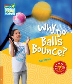 Книга для читання Cambridge Young Readers Level 6 Why Do Balls Bounce?