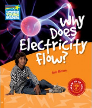 Книга для читання Cambridge Young Readers Level 6 Why Does Electricity Flow?