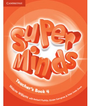 Книга для вчителя Super Minds 4 Teacher's Book