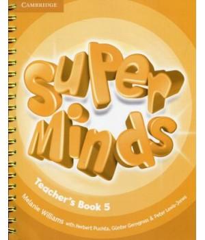 Книга для учителя Super Minds 5 Teacher's Book