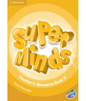 Книга для вчителя Super Minds 5 Teacher's Resource Book with Audio CD