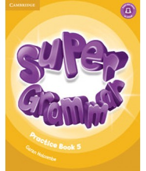 Граматика Super Minds 5 Grammar Book
