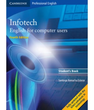 Учебник Infotech (Fourth Edition) English for computer users Student's Book