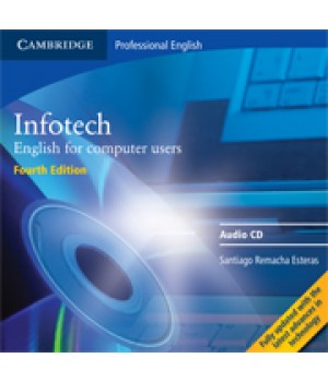 Диск Infotech (Fourth Edition) English for computer users Audio CD