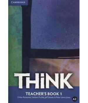 Книга для вчителя Think 1 (A2) Teacher's Book
