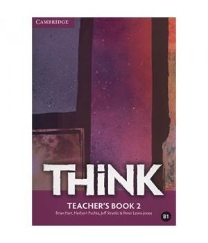 Книга для вчителя Think 2 (B1) Teacher's Book