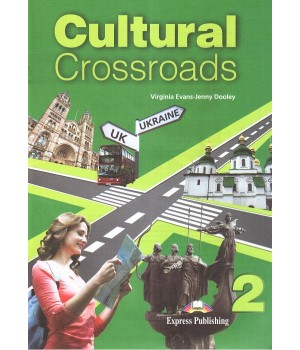 Підручник Cultural Crossroads 2 Student`s Book