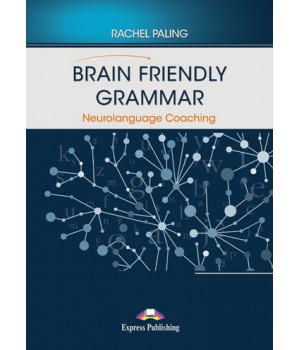 Книга для вчителя Brain Friendly Grammar Neurolanguage Coaching