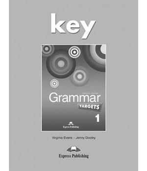 Відповіді Grammar Targets 1 Key