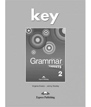 Відповіді Grammar Targets 2 Key
