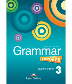 Підручник Grammar Targets 3 Student's Book