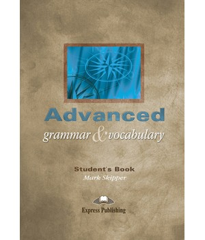 Підручник Advanced Grammar and Vocabulary Student's Book
