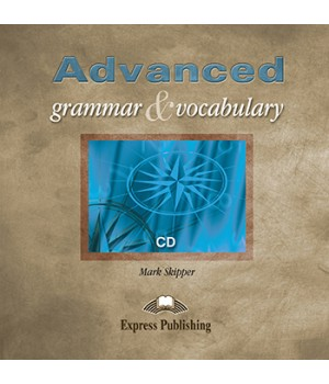 Диск Advanced Grammar and Vocabulary Class Audio CD