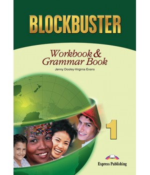Рабочая тетрадь Blockbuster 1 Workbook & Grammar Book