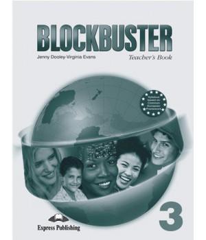 Книга для вчителя Blockbuster 3 Teacher's Book