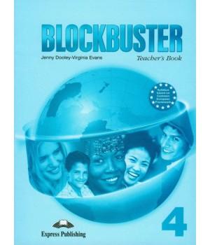 Книга для вчителя Blockbuster 4 Teacher's Book