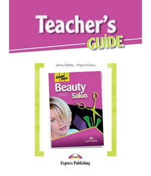 Книга для вчителя Career Paths: Beauty Salon Teacher's Guide