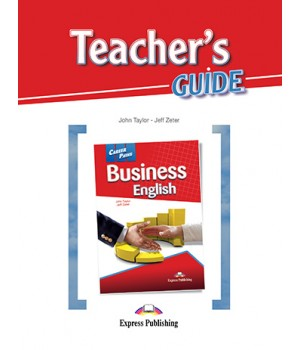 Книга для вчителя Career Paths: Business English Teacher's Guide