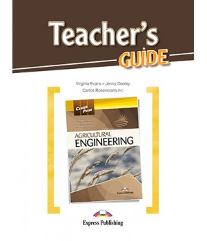 Книга для вчителя Career Paths: Agricultural Engineering Teacher's Guide