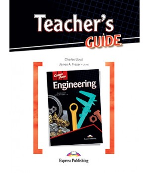 Книга для вчителя Career Paths: Engineering Teacher's Guide
