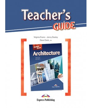 Книга для вчителя Career Paths: Architecture Teacher's Guide