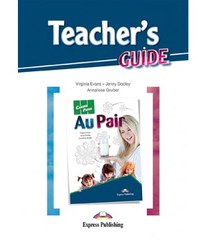 Книга для вчителя Career Paths: Au Pair Teacher's Guide