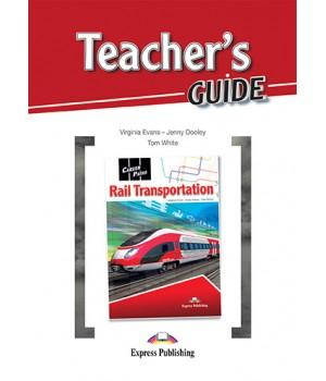 Книга для вчителя Career Paths: Rail Transportation Teacher's Guide
