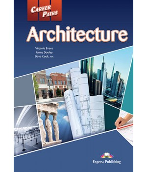 Career Paths: Architecture Student's Book with online access