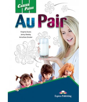 Career Paths: Au Pair Student's Book with online access