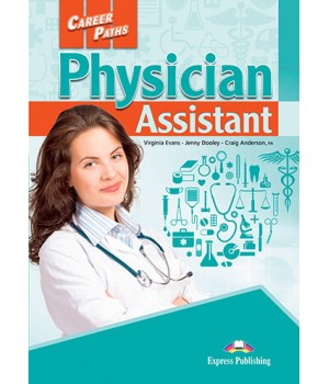 Учебник Career Paths: Physician Assistant Student's Book with online access
