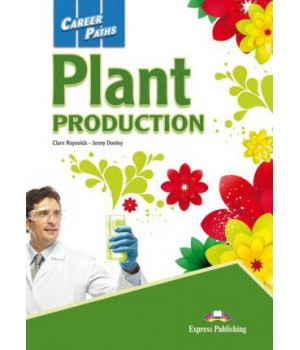 Підручник Career Paths: Plant Production Student's Book with Digibooks app