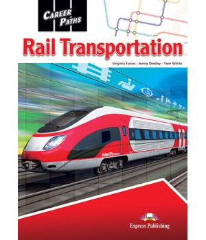 Підручник Career Paths: Rail Transportation Student's Book with online access