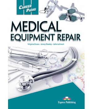 Учебник Career Paths: Medical Eqiupment Repair Student's Book with online access
