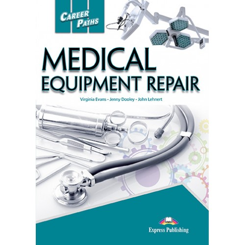 Купити підручник Career Paths: Medical Eqiupment Repair ...