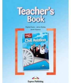 Книга для вчителя Career Paths: Civil Aviation Teacher's Book